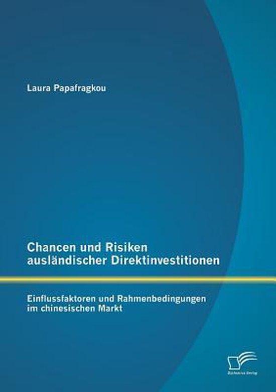 Chancen und Risiken auslandischer Direktinvestitionen