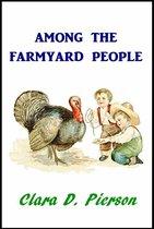 Among the Farmyard People
