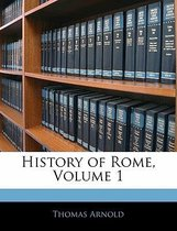 History of Rome, Volume 1