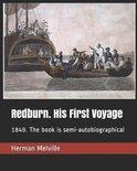 Redburn. His First Voyage