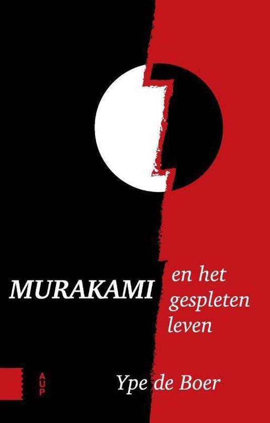 Murakami en het gespleten leven - Ype de Boer   Fthsonline.com
