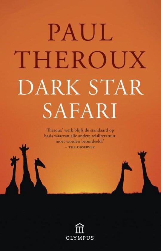Dark star safari - Paul Theroux |