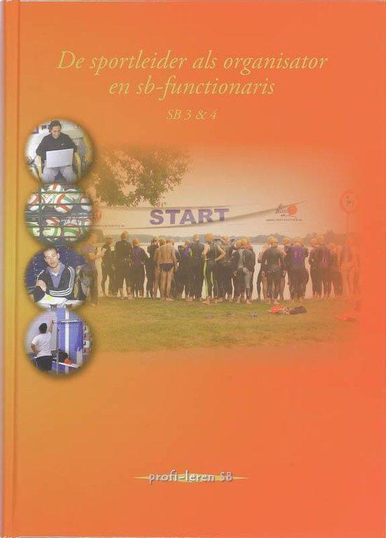 De sportleider als organisator en SB-functionaris / SB 3 & 4 - Onbekend |