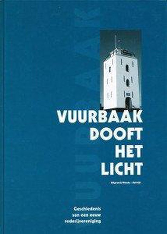Vuurbaak dooft het licht - Sandra Kornet-van Duyvenboden |