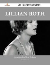 Lillian Roth 46 Success Facts - Everything you need to know about Lillian Roth
