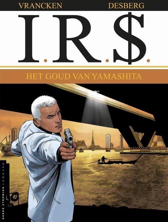 I.r.$. 13. het goud van de yamashita - Bernard Vrancken |