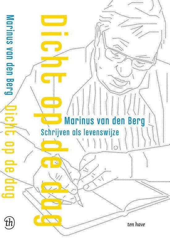 Dicht op de dag - Marinus van den Berg | Fthsonline.com