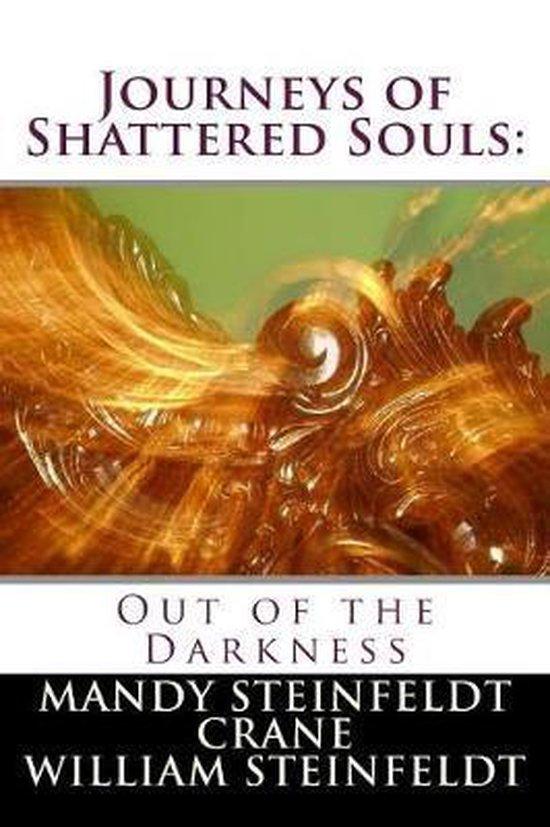 Journeys of Shattered Souls
