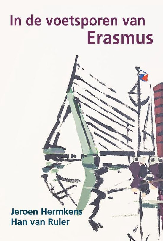In de voetsporen van Erasmus - Jeroen Hermkens | Fthsonline.com