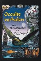 Occulte verhalen van H.P. blavatsky en W.Q. Judge