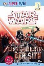 SUPERLESER! Star Wars(TM) Die Geschichte der Sith