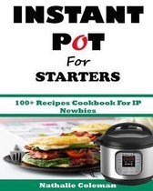 Instant Pot for Starters