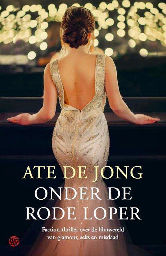Onder de rode loper - Ate de Jong | Fthsonline.com