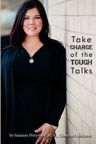 Take Charge of the Tough Talks