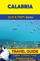 Calabria Travel Guide (Quick Trips Series)