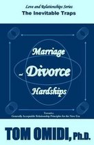 Marriage and Divorce Hardships