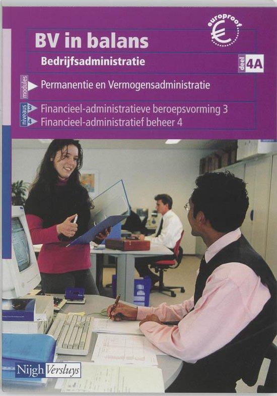 BV in balans Bedrijfsadministratie 4A Leerlingenboek - G.W.M. van Heeswijk  