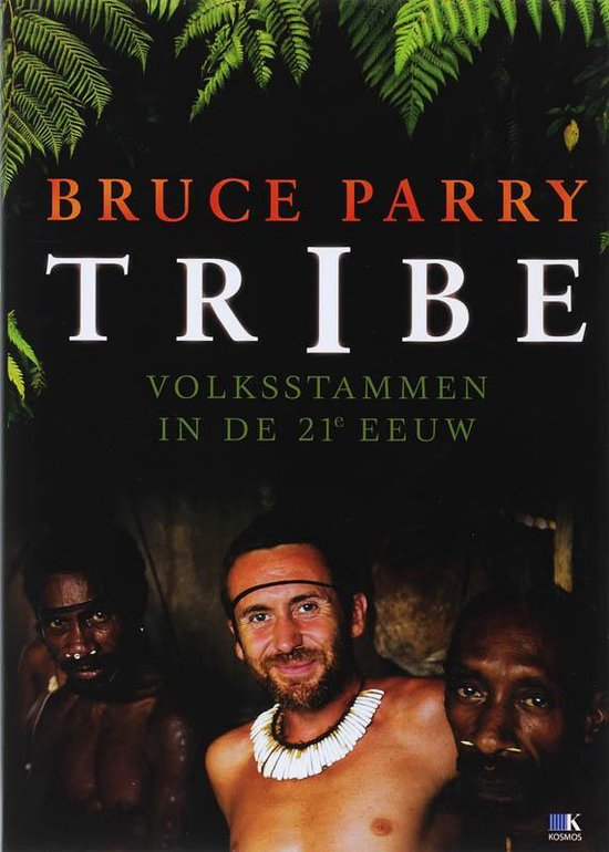 Tribe - Bruce Parry |