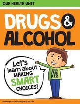 Drugs and Alcohol Our Health Unit