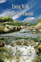 Living with Peace and Passion