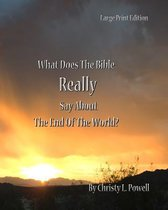 What Does the Bible Really Say about the End of the World?