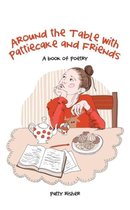 Around the Table with Pattiecake and Friends