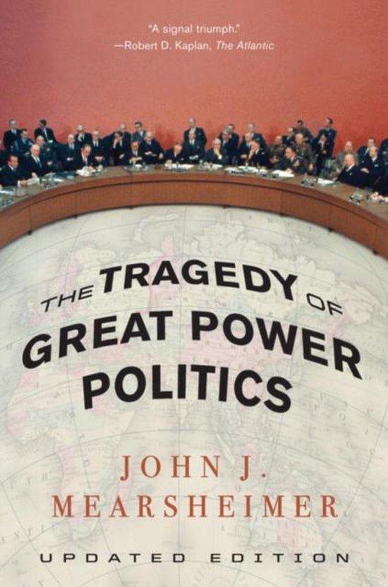 Boek cover The Tragedy of Great Power Politics van John J. Mearsheimer (Paperback)