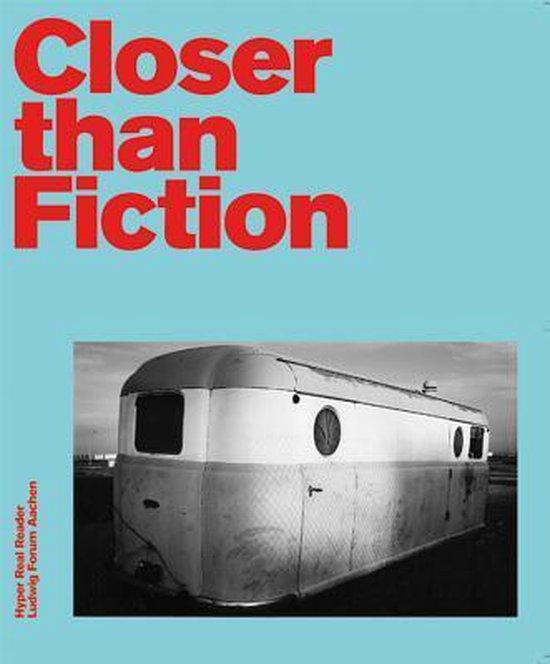Closer Than Fiction