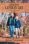 Living Well Later in Life