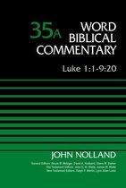 Boek cover Luke 1:1-9:20, Volume 35A van John Nolland