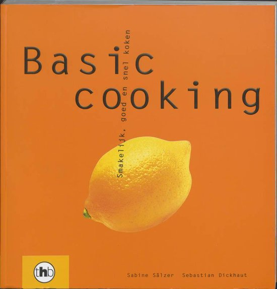 Basic Cooking - S. Salzer |