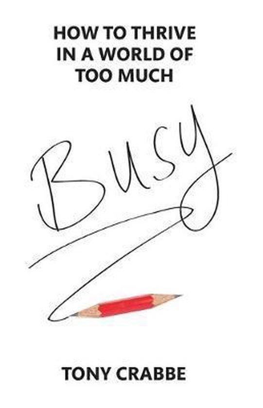 Boek cover Busy van Tony Crabbe (Paperback)