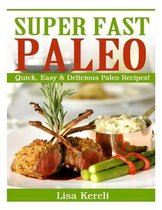 Super Fast Paleo