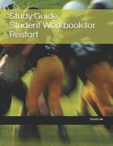 Study Guide Student Workbook for Restart