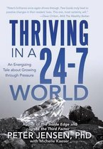 Thriving in a 24-7 World