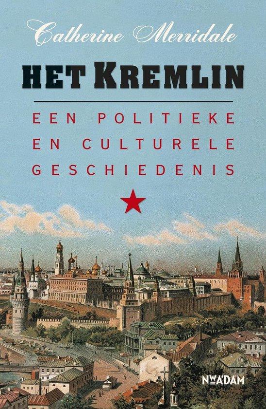 Het kremlin - Catherine Merridale  