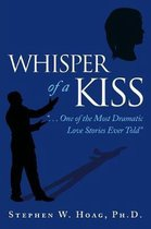 Whisper of a Kiss