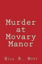 Murder at Movary Manor