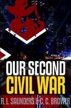 Our Second Civil War