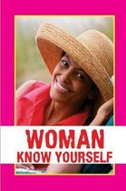 Woman Know Yourself