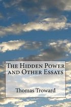 The Hidden Power and Other Essays