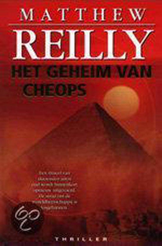 Het Geheim Van Cheops - Matthew Reilly  