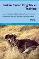 Indian Pariah Dog Tricks Training Indian Pariah Dog Tricks & Games Training Tracker & Workbook. Includes
