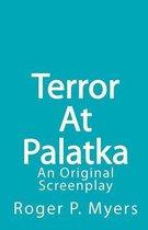 Terror at Palatka