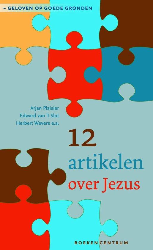 Cover van het boek '12 artikelen over Jezus' van Arjan Plaisier