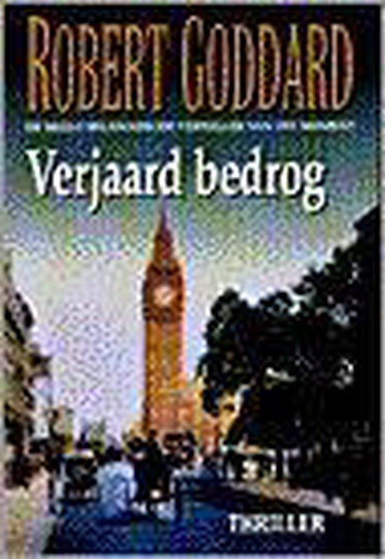 Verjaard bedrog - Robert Goddard pdf epub