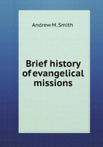 Brief History of Evangelical Missions
