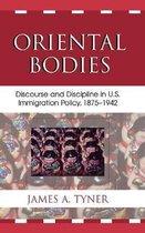 Boek cover Oriental Bodies van James A. Tyner