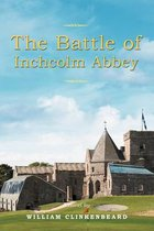 The Battle of Inchcolm Abbey