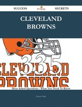 Cleveland Browns 335 Success Secrets - 335 Most Asked Questions On Cleveland Browns - What You Need To Know